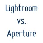 Foto Workflow: Apple Aperture 3 vs. Adobe Lightroom