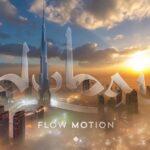 Flow Motion aus Dubai