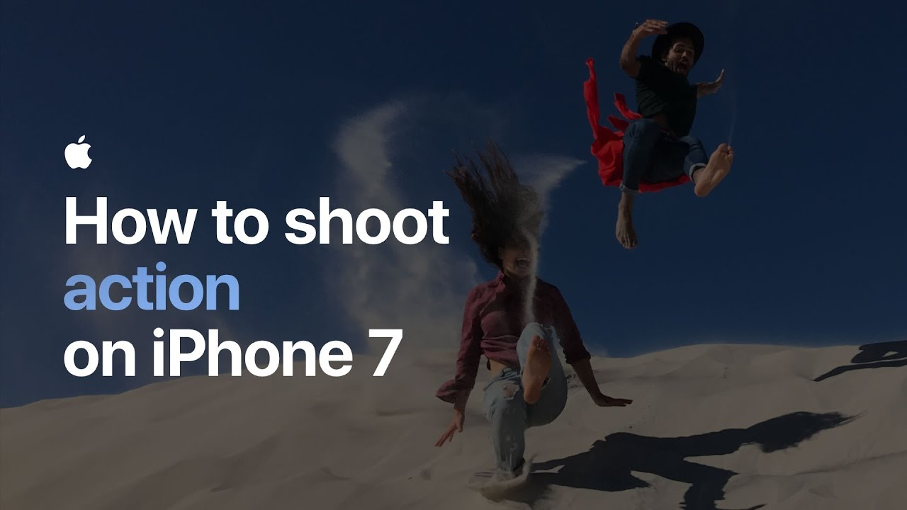 Apple How to shoot action